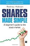 Shares Made Simple: A beginner's guide to the stock market