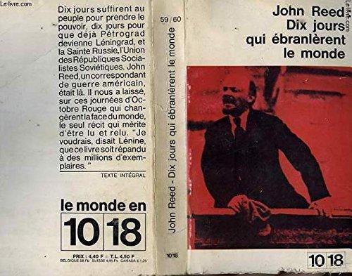 Dix Jours Qui Ebranlerent Le Monde [Pdf/ePub] eBook
