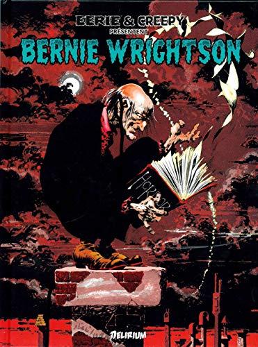 Bernie Wrightson / Eerie et Creepy présentent...