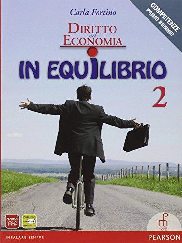 Diritto ed economia in equilibrio. Per le Scuole superiori. Con espansione online: 2