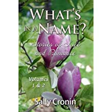 What's in a Name?: Volumes 1 & 2