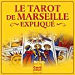Le tarot de Marseille expliqu�