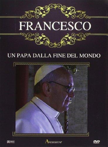 Francesco - Un Papa Dalla Fine Del Mondo