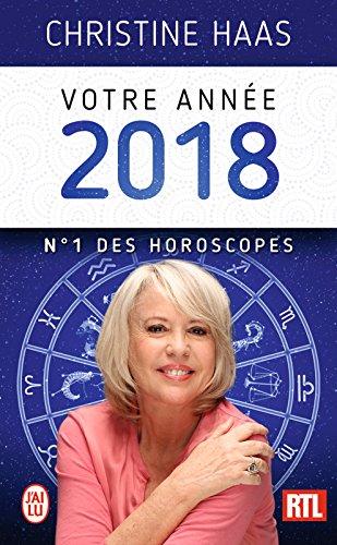 Votre année 2018. N°1 des horoscopes (J'ai lu) par Christine Haas