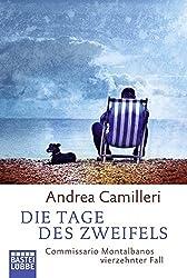 Die Tage des Zweifels: Commissario Montalbanos vierzehnter Fall (Allgemeine Reihe. Bastei Lübbe Taschenbücher)