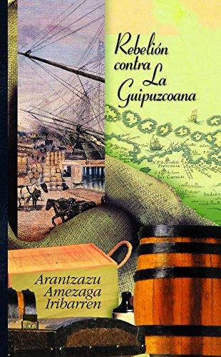 Rebelión contra La Guipuzcoana (Abra) por Arantzazu Amezaga Iribarren