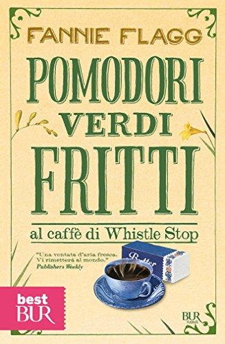 pomodori-verdi-fritti-al-caffe-di-whistle-stop-narrativa