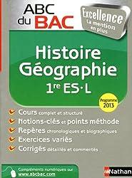 ABC du BAC Excellence Histoire - Géographie 1re ES.L