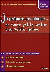 Je prépare ma classe de Toute Petite Section et de Petite Section
