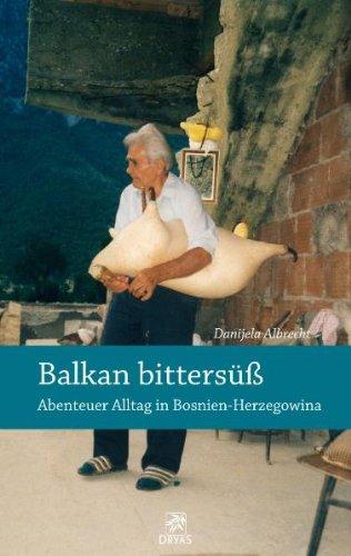 Balkan bittersüß: Reisebericht über Bosnien und Herzegowina