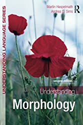 Understanding Morphology: Second Edition (Understanding Language)