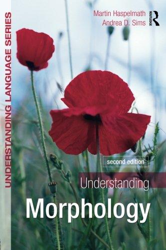 Understanding Morphology: Second Edition (Understanding Language (Paperback))
