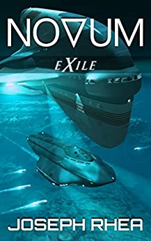 Novum: Exile: (Novum Series, Book 2) (English Edition) di [Rhea, Joseph]