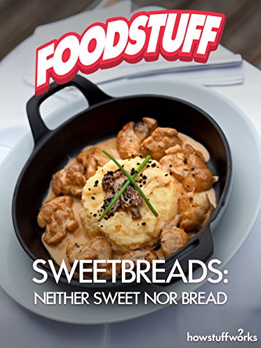 Sweetbreads: Neither Sweet nor Bread Executive Chef-serie