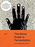 Foundations of Flavor: The Noma Guide to Fermentation: Including Step-By-Step Information on Making and Cooking with: Koji, Kombuchas, Shoyus, Misos