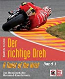 Der richtige Dreh: A twist of the wrist