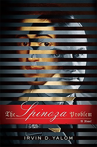 The Spinoza Problem: A Novel por Irvin Yalom