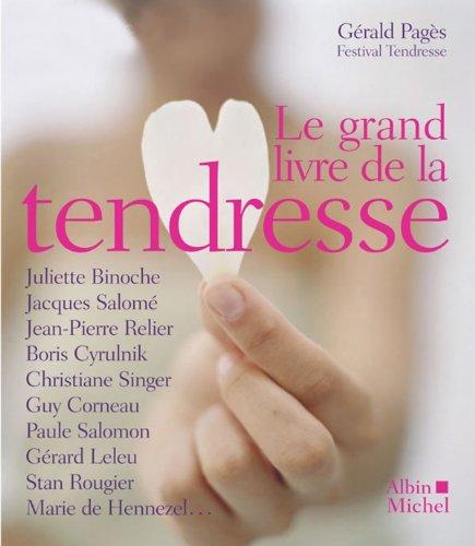 Le Grand livre de la tendresse (Essais/Clés) par collectif