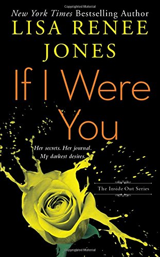 If I Were You (The Inside Out Series, Band 1) (Lisa Renee Jones-serie)
