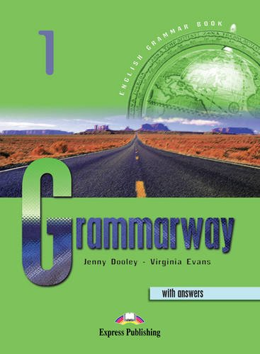 Grammarway. Student's book. With answers. Per le Scuole superiori: 1