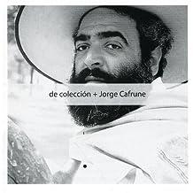 De Coleccion by JORGE CAFRUNE (2004-04-23)