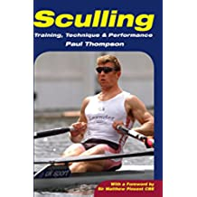 Sculling: Training, Technique and Performance (English Edition)
