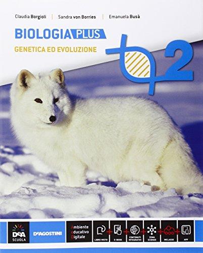 Biologia. Ediz. plus. Per le Scuole superiori. Con e-book. Con espansione online: 2
