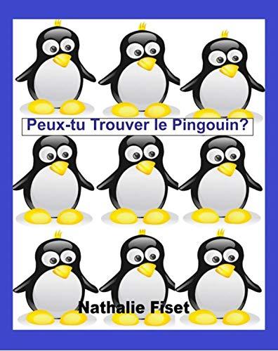 Couverture du livre Peux-tu Trouver Le Pingouin? (FUN FIZZ t. 3)