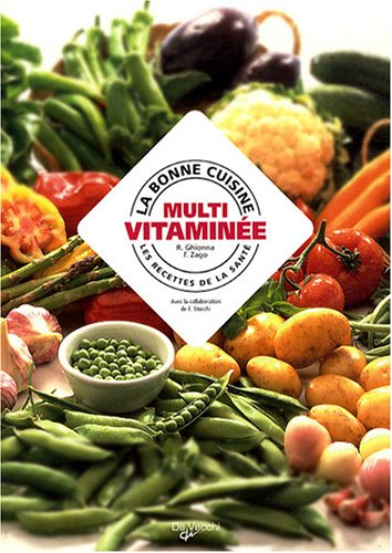 La bonne cuisine multivitamine