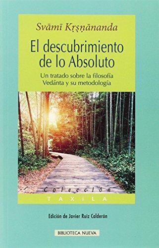 El Descubrimiento De Lo Absoluto (TAXILA) por Svami Krsnananda