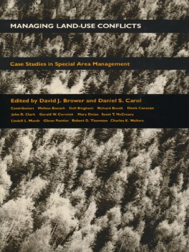 Managing Land Use Conflicts: Case Studies in Special Area Management (Duke Press policy studies) (English Edition)