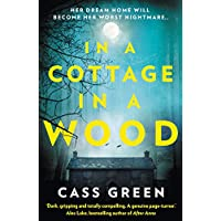 In a Cottage In a Wood: The gripping new psychological thriller from the bestselling author of The Woman Next Door
