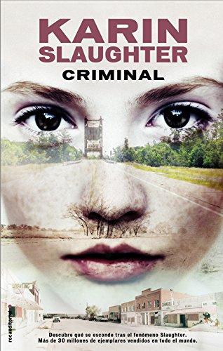 Criminal (Criminal (roca)) por Karin Slaughter