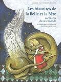 Les histoires de la Belle et la Bête racontées dans le monde (Le tour du monde d'un conte)