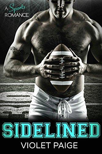 Sidelined: A Sports Romance por Violet Paige epub
