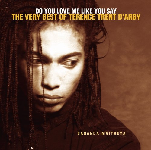 do-you-love-me-like-you-say-the-very-best-of-terence-trent-darby-by-terence-trent-darby-2006-01-17