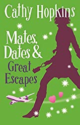 Mates, Dates and Great Escapes (The Mates, Dates Series Book 9)