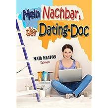 Mein Nachbar, der Dating-Doc: Liebeskomödie