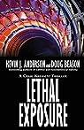 Lethal Exposure: Craig Kreident: Volume 3 par Kevin J. Anderson