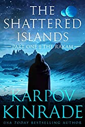 The Shattered Islands: Part One: The Rakam (English Edition)