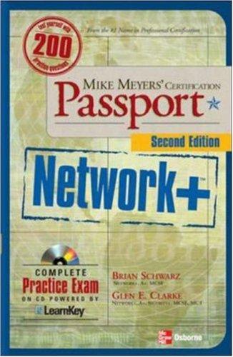 Network+ Certification Passport, Second Edition por Brian Schwarz