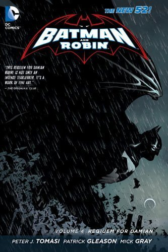 Batman and Robin Vol. 4: Requiem for Damian (The New 52) by Tomasi, Peter (2014) Paperback