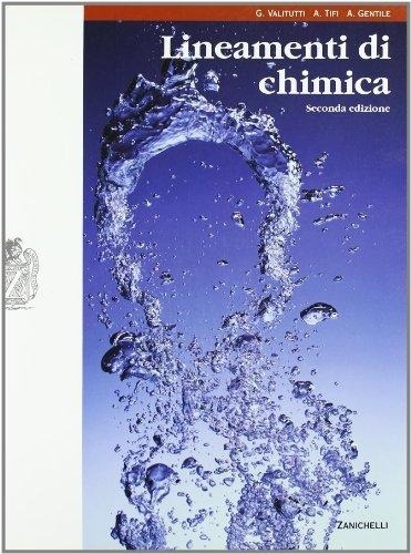 Lineamenti di chimica. Con espansione online. Per le Scuole superiori