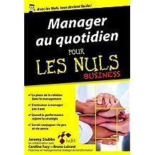 Manager au quotidien poche pour les Nuls Business