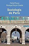 Sociologie de Paris (REPERES t. 400)