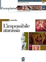 Lucrezio - L'impossibile atarassia: Exemplaria: autori e testi la