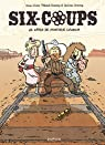 Six-coups, tome 1 : Le crash de monsieur Crunch par Jouvray