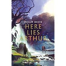 Reeve, P: Here Lies Arthur (Ian McQue NE)