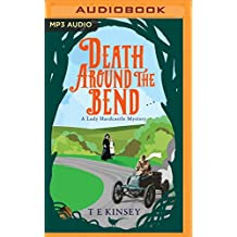 DEATH AROUND THE BEND        M (Lady Hardcastle Mystery)