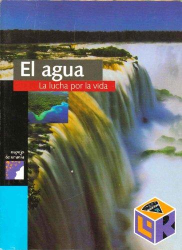 Descargar Libro El agua/ The Water: La lucha por la vida/ The Fight for Life (El Mundo Contemporaneo / Contemporary World) de Yves Lacoste